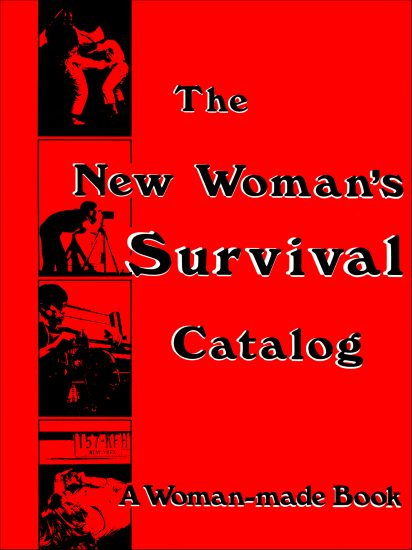 The New Woman's Survival Catalog Book Cover